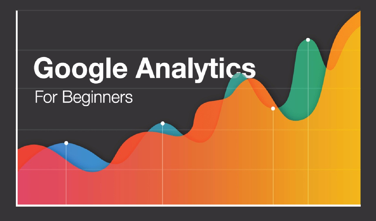 Things to know for Beginners in Google Analytics