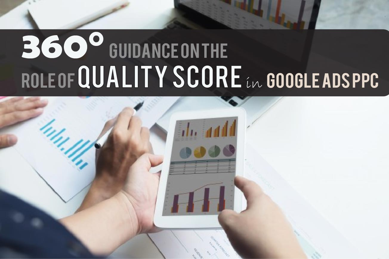Quality Score in Google Ads PPC Campaign
