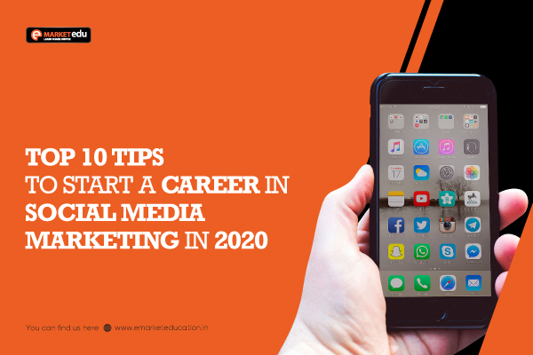 How to Start a Career in Social Media Marketing 2020?